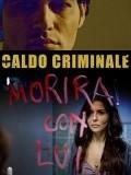 Caldo criminale pictures.