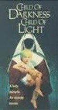 Child of Darkness, Child of Light pictures.