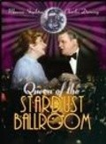 Queen of the Stardust Ballroom pictures.