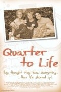 Quarter to Life pictures.