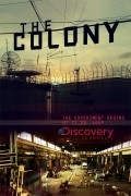 The Colony pictures.