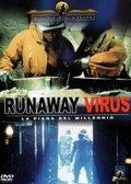 Runaway Virus pictures.