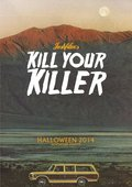 Kill Your Killer - wallpapers.