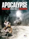 Apocalypse - La 2ème guerre mondiale - wallpapers.