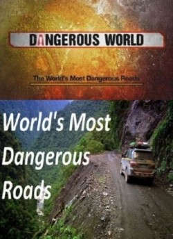 World's Most Dangerous Roads pictures.