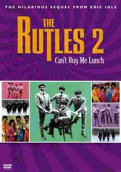 The Rutles 2: Can't Buy Me Lunch pictures.