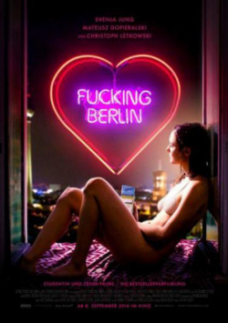 Fucking Berlin pictures.