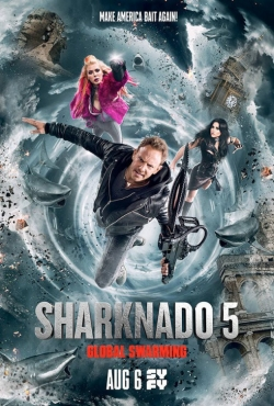 Sharknado 5: Global Swarming pictures.