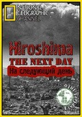 Hiroshima. The Next Day pictures.
