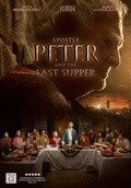 Apostle Peter and the Last Supper - wallpapers.
