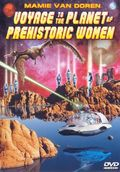 Voyage to the Planet of Prehistoric Women pictures.