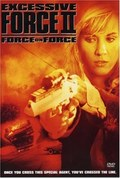 Excessive Force II: Force on Force	 - wallpapers.