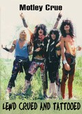 Motley Crue - Lewd Crued And Tattooed - wallpapers.