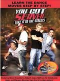 You Got Served: Hip Hop Street Dance Less - wallpapers.
