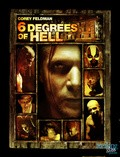 6 Degrees of Hell pictures.
