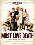 Must Love Death pictures.
