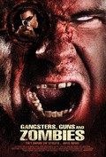 Gangsters, Guns & Zombies pictures.