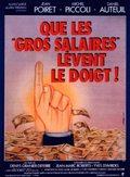 Que les gros salaires lèvent le doigt! pictures.